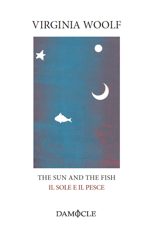 Virginia Woolf - The Sun and the Fish